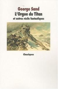 L'Orgue du Titan et autres récits fantastiques (texte intégral)