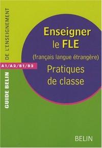 Enseigner le FLE (Français Langue Etrangère)