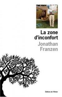 La Zone d'inconfort