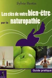 Les clés de votre bien être par la naturopathie