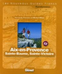 Aix-en-Provence Sainte-Baume Sainte-Victoire