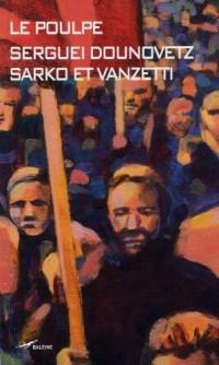 Sarko et Vanzetti
