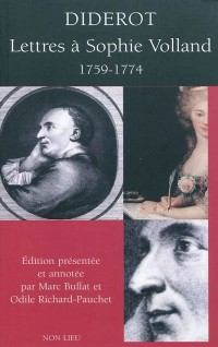 Diderot : lettres à Sophie Volland, 1759-1774