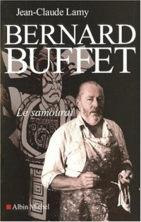 Bernard Buffet, Le samouraï