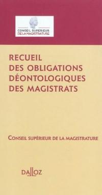 Recueil des obligations déontologiques des magistrats - 1ère édition: Guides Dalloz