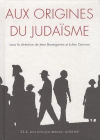 Aux origines du judaïsme