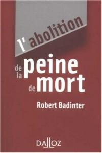 L'abolition de la peine de mort - 1ère éd.