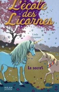 L'école des Licornes, Tome 2 : Le secret