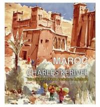 Maroc - Charles Kerivel, itinéraire d'un peintre breton