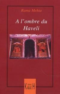 A l'ombre du Haveli