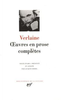Verlaine : Oeuvres en prose complètes