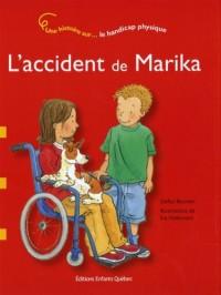 L'accident de Marika - Une histoire sur le handicap physique