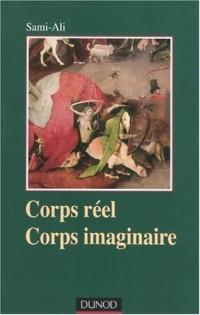 Corps réel, corps imaginaire : Une épistémologie du somatique