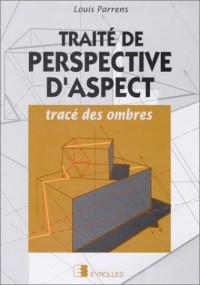 Traité de perspective d'aspect : Tracé des ombres