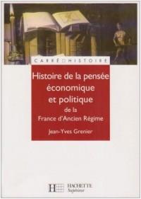 Histoire de la pensée économique et politique de la France d'Ancien Régime