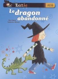 Zazie sorcière : Le dragon abandonné