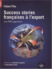 Success Stories françaises à l'export