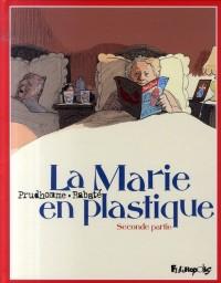La Marie en plastique, Tome 2 :