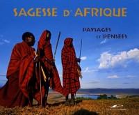 SAGESSE D'AFRIQUE: PAYSAGES ET PENSEES