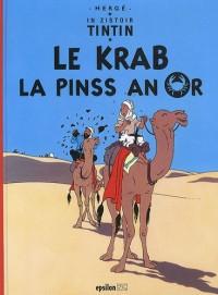 Le krab la pinss an or : Edition en créole réunionnais
