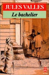 Le bachelier : Jacques Vingtras 2