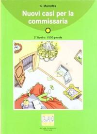 Nuovi casi per la commissaria (1CD audio)