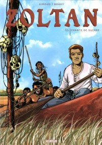 Zoltan, Tome 1 : Chants de Guerre