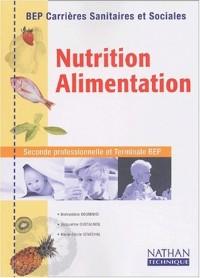 Nutrition, alimentation, BEP Carrières sanitaires et sociales (Manuel)