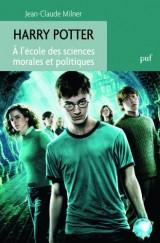 Harry Potter. A l'école des sciences morales et politiques