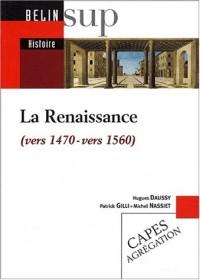 La Renaissance (vers 1470-vers 1560)