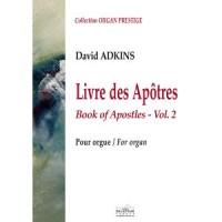 Livre des Apôtres pour orgue - Vol.2
