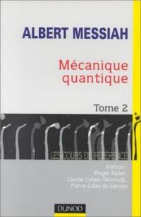 Mécanique quantique, tome 2
