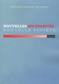 Nouvelles solidarités, nouvelle société