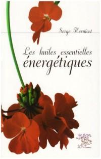 Les huiles essentielles énergétiques