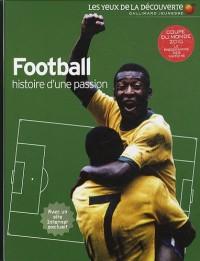Football : Histoire d'une passion