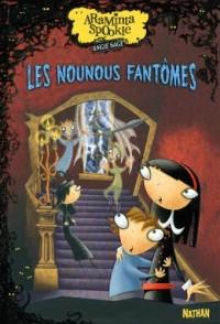 Araminta Spookie, Tome 5 : Les nounous fantômes