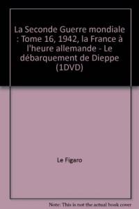 1942 : la France à l'heure allemande