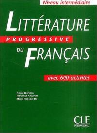 Littérature progressive du français Niveau Intermédiaire