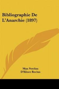 Bibliographie de L'Anarchie (1897)