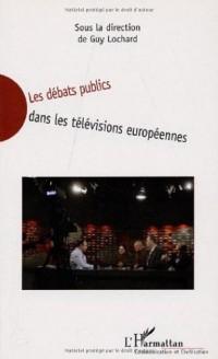 Les débats publics dans les télévisions européennes