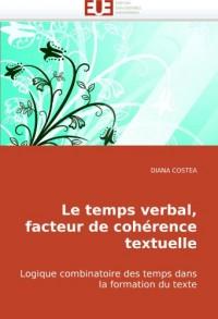 Le Temps Verbal, Facteur de Cohrence Textuelle