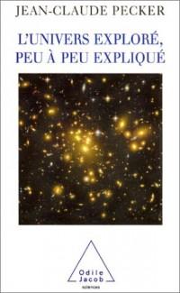 L'Univers exploré, peu à peu expliqué
