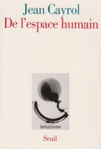De l'espace humain