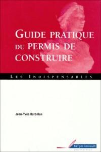 Guide pratique du permis de construire
