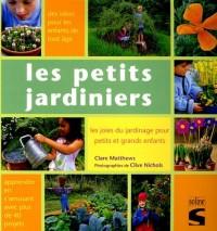 Les petits jardiniers : Les joies du jardinage pour petits et grands enfants