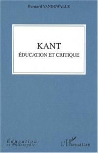 Kant. education et critique