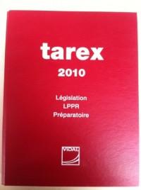 Tarex 2010 - Législation LPPR Préparatoire - VIDAL