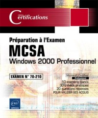 Windows 2000 Professionnel - Examen 70-210