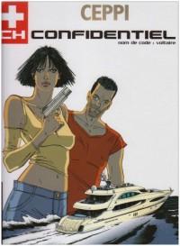 CH Confidentiel - tome 2 - Nom de code : Voltaire