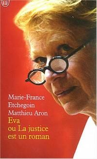 Eva ou la Justice est un roman